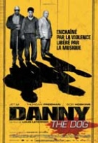Affiche miniature du film Danny The Dog
