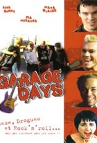 Affiche miniature du film Garage days