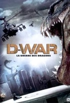 Affiche miniature du film D-War, la guerre des Dragons