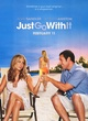 Affiche du film Le mytho - just go with it