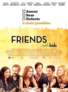 Affiche du film Friends with Kids
