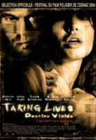 Affiche miniature du film Takings lives, destins violés
