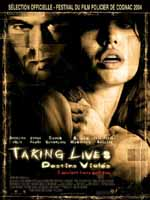 Affiche du film Takings lives, destins violés