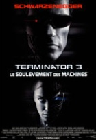Affiche miniature du film Terminator 3 : le soulèvement des machines
