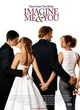 Affiche du film Imagine me and you