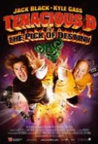 Affiche miniature du film Tenacious D : The Pick of Destiny