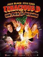 Affiche du film Tenacious D : The Pick of Destiny