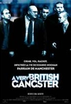 Affiche miniature du film A Very British Gangster