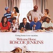 welcome home roscoe jenkins - The Better Man