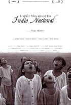 Affiche miniature du film A Short Film about the Indio Nacional