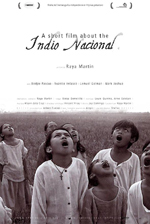 Affiche du film A Short Film about the Indio Nacional
