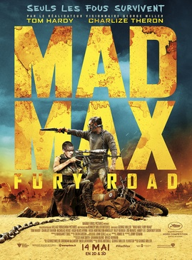 Affiche du film Mad Max 4 : Fury Road