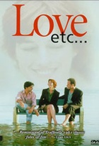 Affiche miniature du film Love etc.