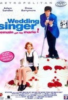 Affiche miniature du film Wedding Singer, demain on se marie !