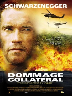 Affiche du film Dommage collateral