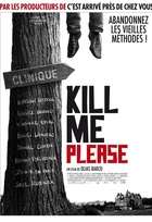 Affiche miniature du film Kill me please