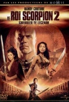 Affiche miniature du film Le roi scorpion 2 - guerrier de legende
