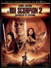 Affiche du film Le roi scorpion 2 - guerrier de legende
