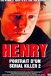 Henry, Portrait d'un Serial Killer 2 - AlloCiné