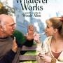 Whatever Works (Woody Allen) : décryptage